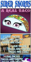 SIREN SHORTS - A REAL TACO by PONYMAAN