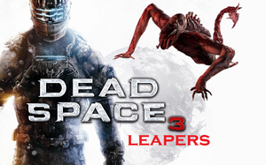 Dead Space 3 Poster With Leaper by DarshDarkKnight