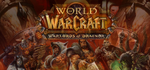 World of Warcraft: Warlords of Draenor by Wario64I