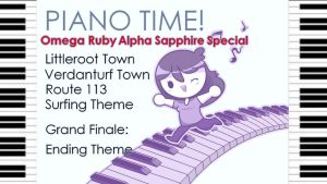 [PIANO TIME] OmegaRuby AlphaSapphire (Medley) by JaidenAnimations