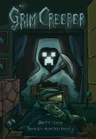 The Grim Creeper by StrangeAsFiction