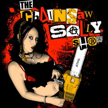 Chainsaw Sally - T-7 by JimmyOBurrl