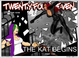 The Kat Begins - Part II by TheD-Wrek