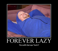 Forever Lazy by INF3CT3D-D3M0N