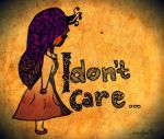 I don't care by auditographicious