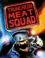 Truncheon Meat Squad by spoof-or-not-spoof