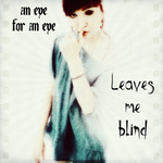 An eye for an eye leave me blind, Sage Arkwright by katiesockpuppet
