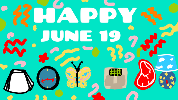 HAPPY JUNE 19!!! by RKW2004