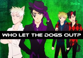 Who let the dogs out? by Jackce-Art