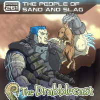 Drabblecast 261 The People of Sand and Slag by jdeberge