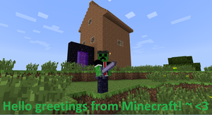 Greetings from the world of MINECRAFT by xX-NIGHTBANEWOLF-Xx