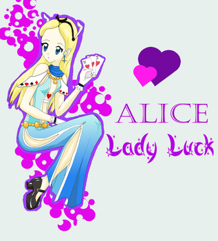 Alice- L a d y  L u c k by Upon-a-RemStar
