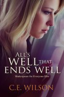 Alls Well That Ends Well - Ebook Cover by cewilson5