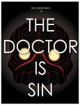 The Doctor Is Sin by sdotwhoa