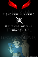 Monster Hunters - Revenge of the Shadows Cover by TheYUO