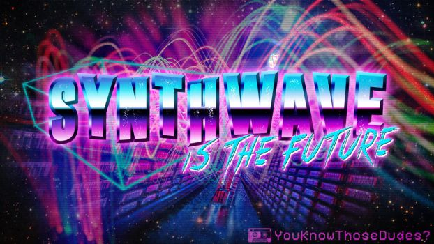 SYNTH IS THE FUTURE by vdwjohn