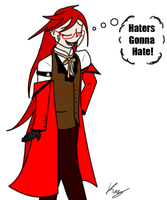 Grell - Haters Gonna Hate by Kay-Spitfire