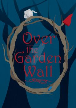 Over the Garden Wall by tourmalinedesign