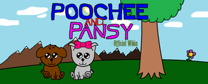 Poochee and Pansy - Wikia Poster by 998TheNewOrchestra