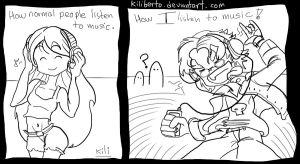 When I listen to music by kiliberto