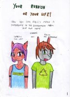 Your Rubbish or Your Life 1 by Driphtyr