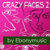 Crazy faces 2 by Ebonymusic