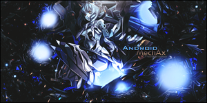 Android MechAx by JamesxpGFX