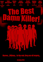 The Best Damn Killer! Movie Poster by UNlucky0013
