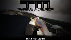 Trackmania: The Movie by Tesla-That-Hedgehog