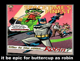 It Be epic for buttercup as robin by newsuperdannyzx