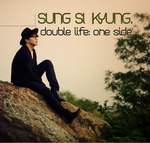 Sung Si Kyung - Double Life: One Side by Hailoez
