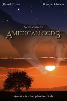 American Gods: The Movie by NACrnko