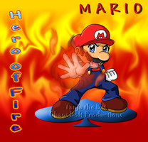 Mario: Hero of Fire by TanjatheBat