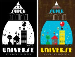 Super Mini Universe by crowded-teeth