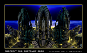 transmit the destruct code by fraterchaos