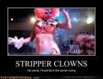 Stripper Clowns by WaitingDragon