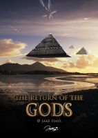 The Return of the Gods by JakeHays