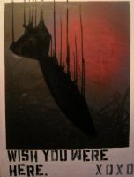 wish you were here pt 2 by thanamosity
