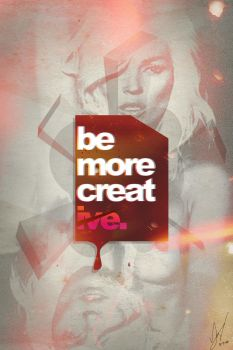 be more creative poster by mav4life