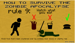 How to Survive the Zombie Apocalypse: Rule 9 by Number9Robotic