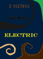 I Sing the Mind Electric by Cloudbat