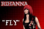 Rihanna In Fly Wip by Ddog04
