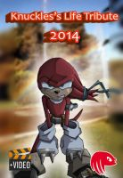 Knuckles's life tribute 2014 video cover by knogermork19