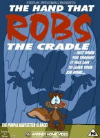 The Hand That ROBS The Cradle, UPGRADE by Rabbette