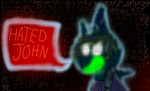 Hated John by Ashlynnii