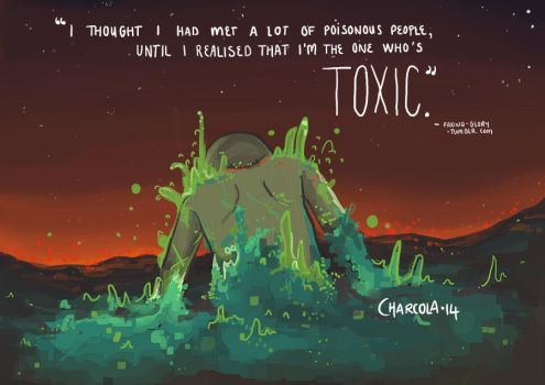 Toxic. by charcola