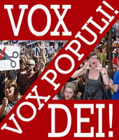 Vox Populi Vox Dei by Party9999999