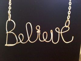 BELIEVE- hand wire wrapped/hammered necklace by DaisyLeeDesigns