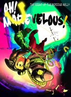 Oh Marevelous! - Night of the Noxious Nelly by mozakiaeolus