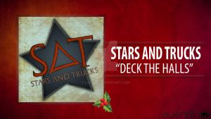 Stars And Trucks - Deck The Halls {Artwork} by Lattas